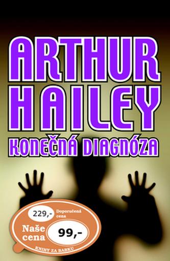 Konečná diagnóza - Arthur Hailey