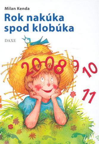Rok nakúka spod klobúka - Milan Kenda