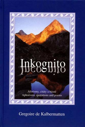 Inkognito - Gregoire de Kalbermatten