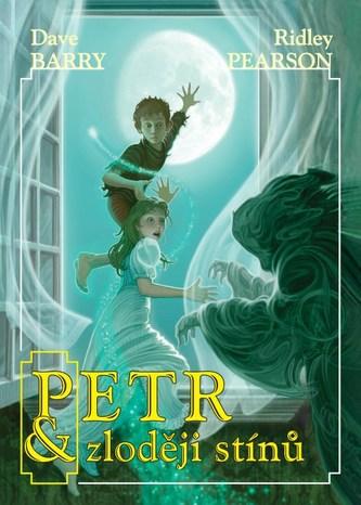 Petr a zloději stínů - Dave Barry; Ridley Pearson