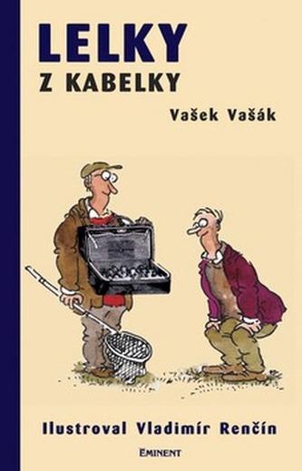 Lelky z kabelky - Vašek Vašák; Vladimír Renčín