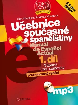 Učebnice současné španělštiny 1.díl - Ludmila Mlýnková; Olga Macíková