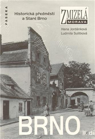 Zmizelá Morava Brno II.díl
