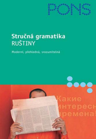 Stručná gramatika Ruštiny - Nikolai Babiel; Renate Babiel
