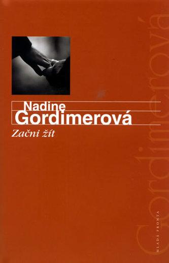 Začni žít - Nadine Gordimerová