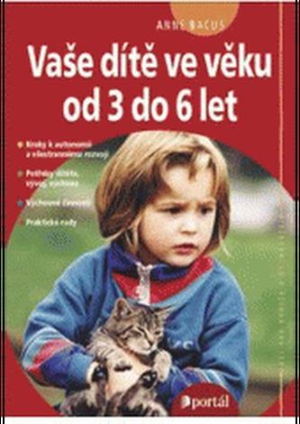 Vaše dítě ve věku od 3 do 6 let