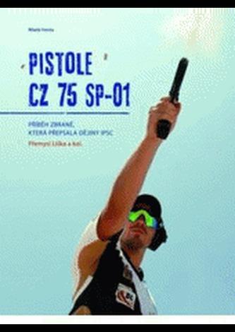 Pistole CZ 75 SP-01 - Přemysl Liška