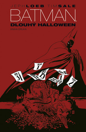 Batman Dlouhý Halloween - Jeph Loeb; Tim Sale