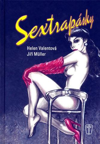 Sextrapásky - Milan Valenta; Oldřich Müller