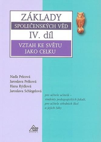Základy společenských věd IV.díl - Jaroslava Pešková a kol.