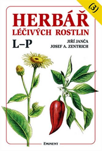 Herbář léčivých rostlin (3) - Josef A. Zentrich; Jiří Janča