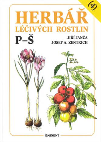 Herbář léčivých rostlin (4) - Josef A. Zentrich; Jiří Janča