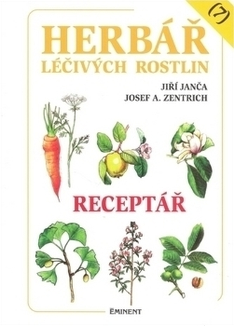 Herbář léčivých rostlin (7) - Josef A. Zentrich; Jiří Janča