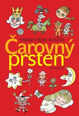 Čarovný prsten - František Kožík; Helena Zmatlíková