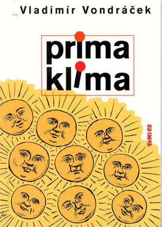 Prima klima - Vladimír Vondráček; Jiří Slíva