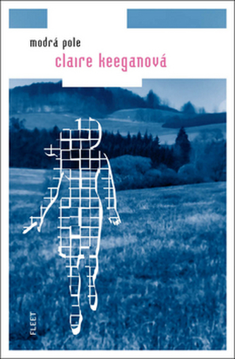 Modrá pole - Claire Keeganová