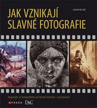 Jak vznikají slavné fotografie - Jan Kuneš
