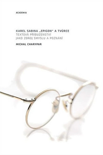 Karel Sabina epigon a tvůrce - Michal Charypar