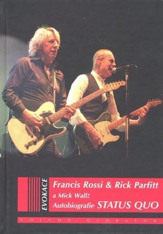 Autobiografie Status Quo - Francis Rossi a kol.