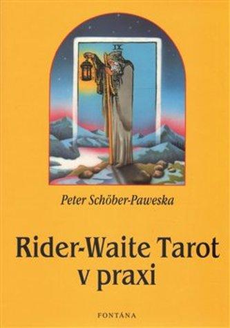 Rider-Waite Tarot v praxi