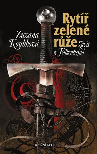 Rytíř zelené růže Záviš z Falkenštejna