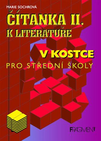Čítanka II. k lit.v kostce pro střední školy