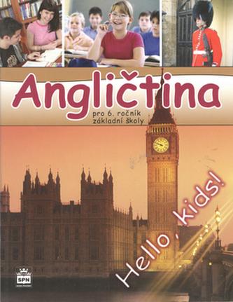 Angličtina pro 6. ročník základní školy Učebnice