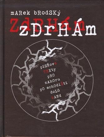 Zdrhám, zdrhám + DVD - Marek Brodský