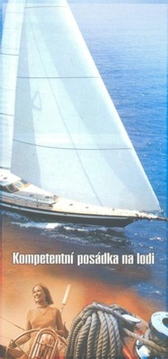 Kompetentní posádka na lodi