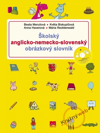 Školský anglicko-nemecko-slovenský obrázkový slovník - Kolektív autorov; Peter Stankovič