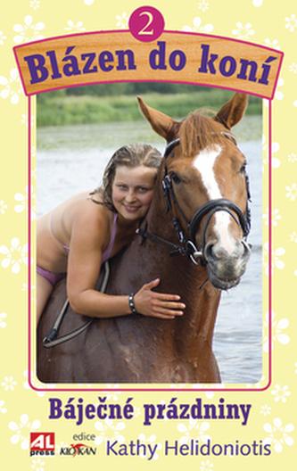 Blázen do koní 2 - Kathy Helidoniotis