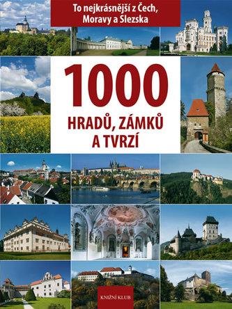 1000 hradů, zámků a tvrzí v Čechách - Vladimír Soukup; Petr David