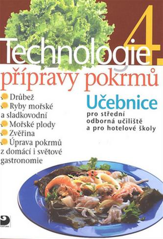 Technologie přípravy pokrmů 4 - Hana Sedláčková a kolekti