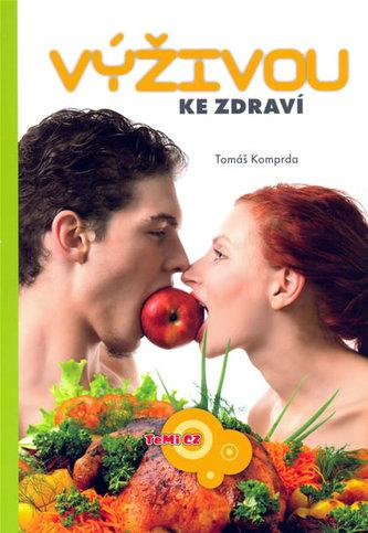 Výživou ke zdraví - Tomáš Koprda
