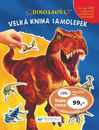 Dinosauři Velká kniha samolepek