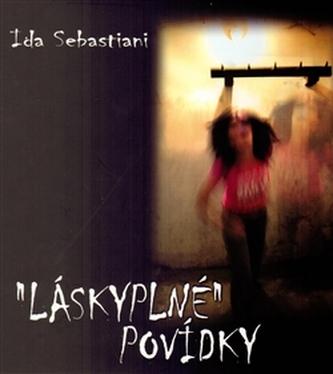 Láskyplné povídky - Ida Sebastiani