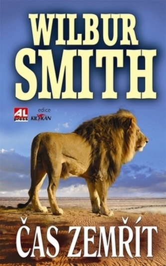Čas zemřít - Wilbur Smith