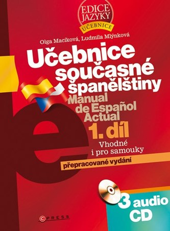 Učebnice současné španělštiny 1.díl + 3CD - Ludmila Mlýnková; Olga Macíková