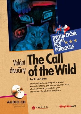 The Call of the Wild Volání divočiny - Jack London
