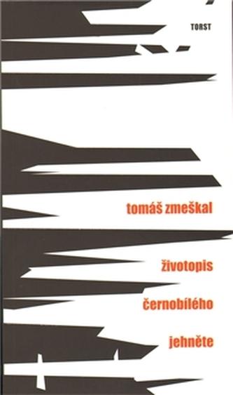 Životopis černobílého jehněte - Tomáš Zmeškal