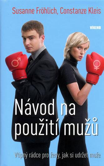 Návod na použití mužů - Constanze Kleis; Susanne Fröhlich