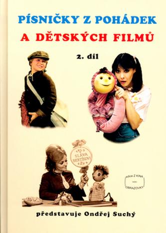 Písničky z pohádek a dětských filmů 2. díl