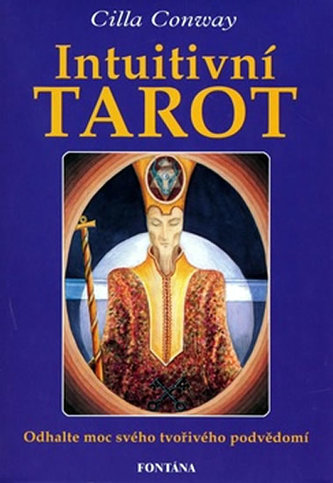 Intuitivní tarot - Cilla Conway