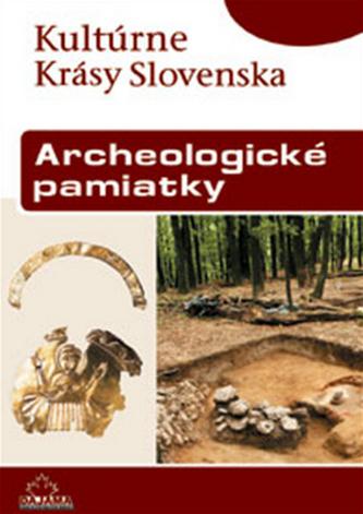 Archeologické pamiatky - Vladimír Turčan a kol.