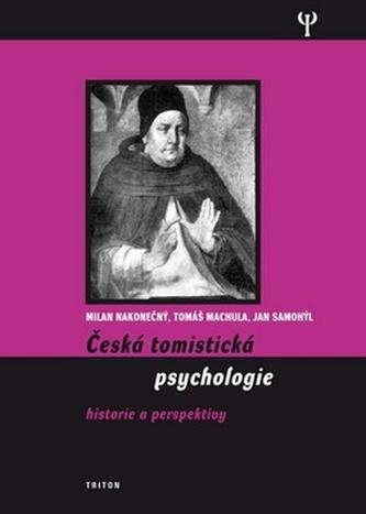 Česká tomistická psychologie - Milan Nakonečný