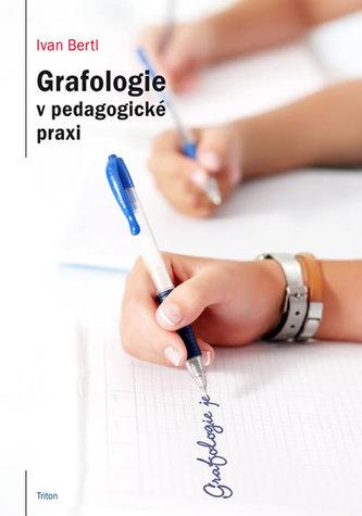Grafologie v pedagogické praxi - Ivan Bertl