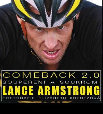Comeback 2.0 Lance Armstrong - Elizabeth Kreutzová