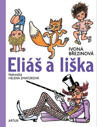 Eliáš a liška - Ivona Březinová; Helena Zmatlíková