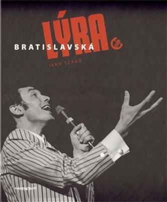 Bratislavská lýra - Ivan Szabó