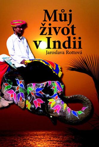 Můj život v Indii